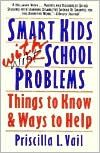 Smart Kids with School Problems: Things to Know and Ways to Help (8/28/1989)  by Priscilla L. Vail