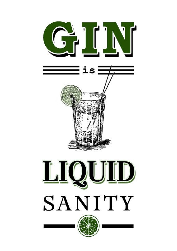 Gin is Liquid Sanity Gin Quote Print Gin Poster by oflifeandlemons