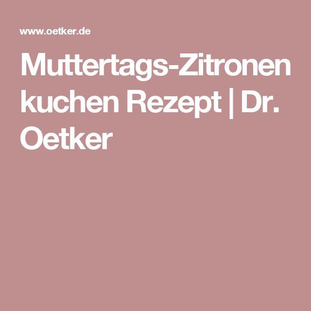 Muttertags-Zitronenkuchen  Rezept | Dr. Oetker