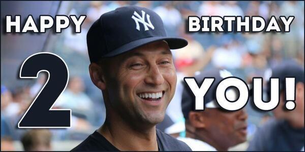 Legend. Captain. Mr. November. Happy 40th birthday to No. 2, Derek Jeter