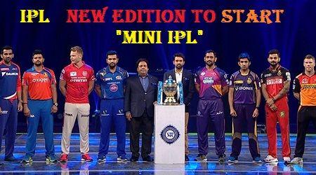 BCCI New Edition mini IPL