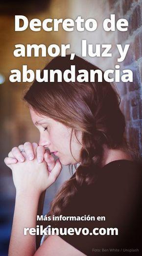 El decreto que compartimos hoy contiene palabras de amor, luz y abundancia hacia uno mismo. Utilízalo cuando sientas que te alejas de tu misión personal. Más información: http://www.reikinuevo.com/decreto-amor-luz-abundancia/