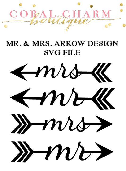 Mr Amp Mrs Arrow Designs Svg File Cricut Arrow Svg Svg