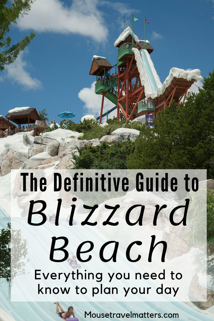The Definitive Guide To Blizzard Beach Water Park At Walt Disney