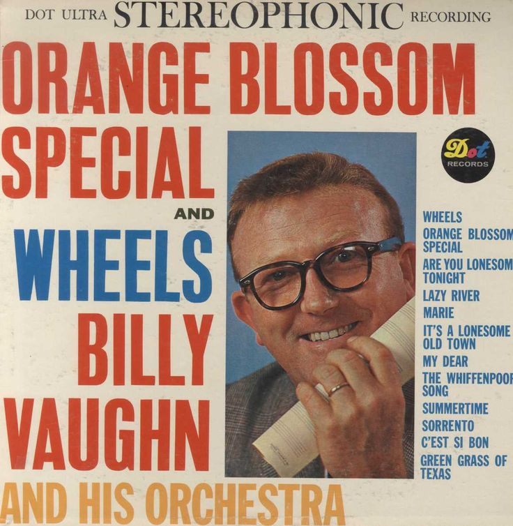 Billy Vaughn And His Orchestra - Orange Blossom Special And Wheels