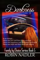 Darkness, an ebook by Robin Nadler at Smashwords