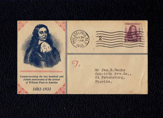 US 724 William Penn Oct 24 1932 Philadelphia PA First Day Cover  Scott's US 724 FDC   #firstdaycovers #usstamps #famouspeople #patriotic #states