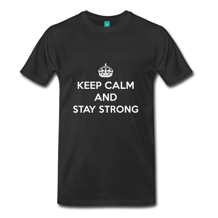 Keep Calm and Stay Strong #keepcalm #motivation