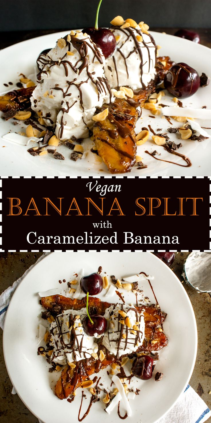 Caramelized Banana Split. A new twist on an old favorite. Try this gourmet style dessert today. Vegan, gluten free and refined sugar free.