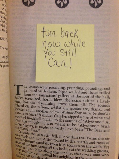 decl:    pensieveinpanem:    oH MY GOD I JUST FOUND THIS IN MY SECONDHAND COPY OF A STORM OF SWORDS????    Heed the warning!