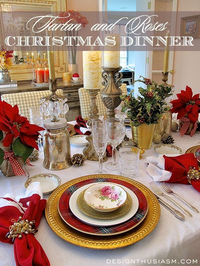Christmas Dinner Tablescape | Mixing tartan and roses for an interesting holiday table setting | #Designthusiasm