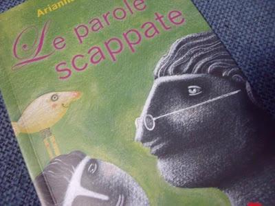 LIBRI: Le parole scappate (A. Papini) - Venerdì del libro
