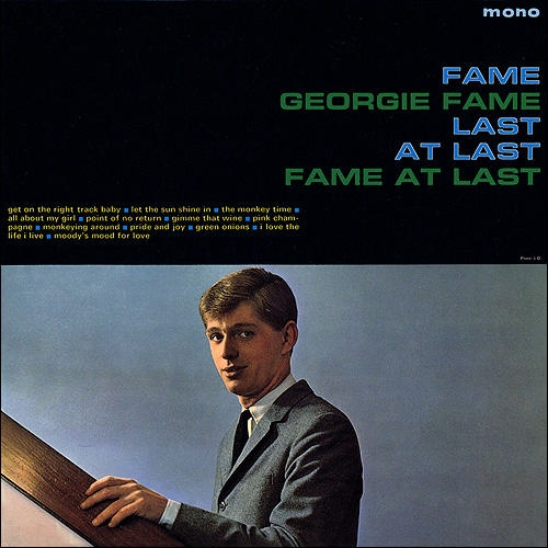fame at last / georgie fame
