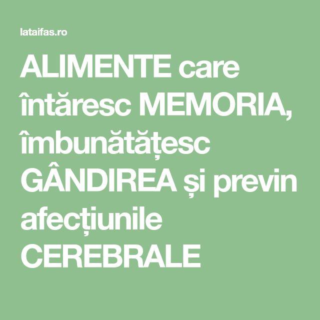 ALIMENTE care întăresc MEMORIA, îmbunătățesc GÂNDIREA și previn afecțiunile CEREBRALE