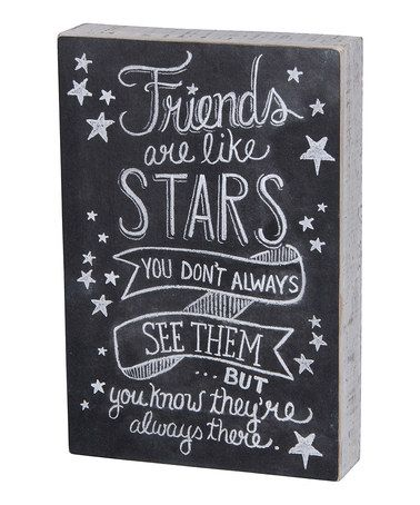 Another great find on #zulily! 'Friends Are Like Stars' Box Sign #zulilyfinds