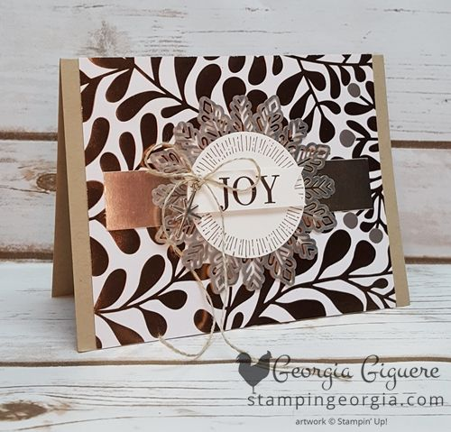 The Year of Cheer Specialty Paper is the star of this card! Also features the Cheers to the Year stamps and new Foil Snowflakes! Complete details on my blog . . . www.stampingeorgia.com