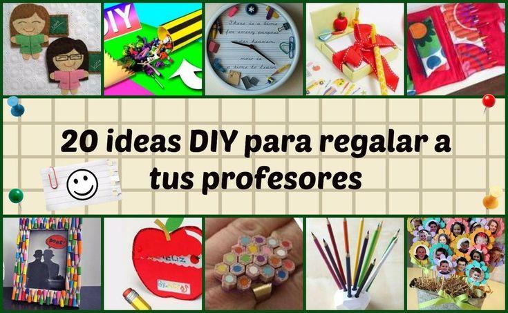 20 ideas DIY para regalar a los profesores