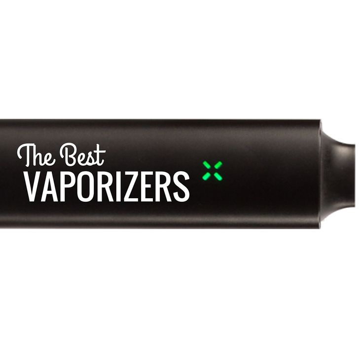 Do you know what the BEST vaporizers for weed are? May not be what you've heard!!