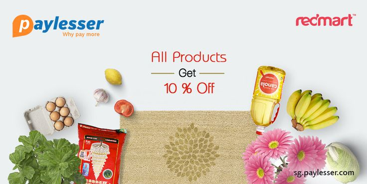 Avail 10% OFF on all products at #REDMART. Why pay more?