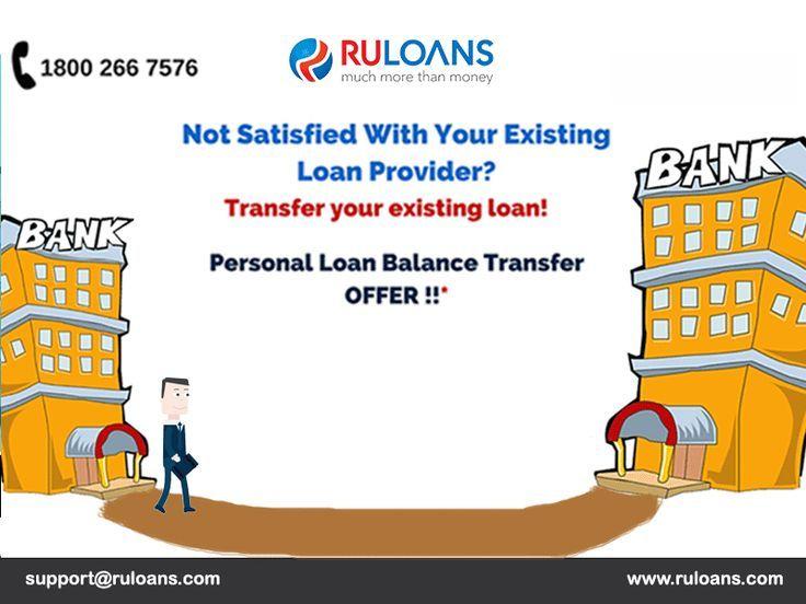 Personal Loan Balance Transfer Ruloans Transfer Your Existing Personalloan A Balance Transfer Personal Loans Balance Transfer Offers