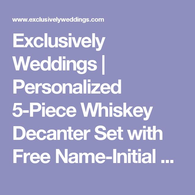 Exclusively Weddings | Personalized 5-Piece Whiskey Decanter Set with Free Name-Initial Monogram
