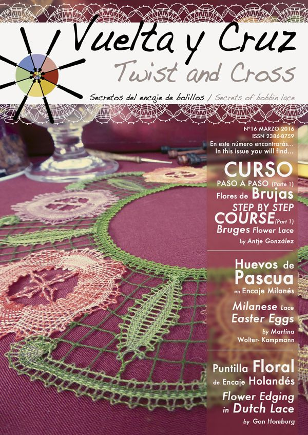 Vuelta y Cruz Nº16: Revista de bolillos / Twist and Cross N.16: Bobbin lace magazine (11€)