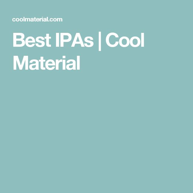 Best IPAs | Cool Material