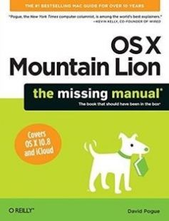 OS X Mountain Lion: The Missing Manual free download by David Pogue ISBN: 9781449330279 with BooksBob. Fast and free eBooks download.  The post OS X Mountain Lion: The Missing Manual Free Download appeared first on Booksbob.com.