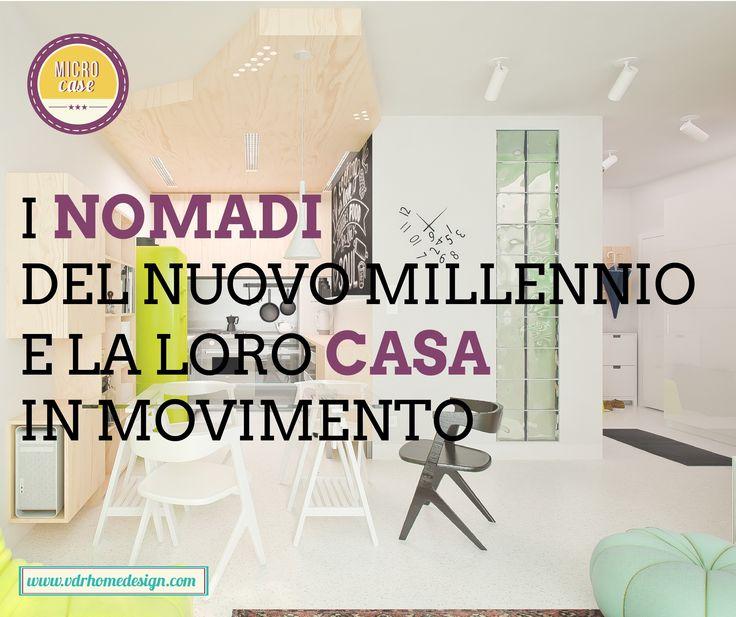 I nomadi del nuovo millennio e la loro casa in movimento - VHD