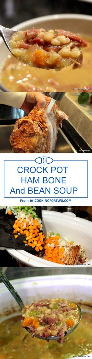 Crock Pot Ham Bone and Bean Soup from 101 Cooking For Two | There is nothing much more classic then ham and white bean soup. Use up that holiday ham bone with this traditional soup.