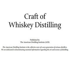 The Craft of Whiskey Distilling - Free eBook Whether you're looking to open up a distillery, want to make your own moonshine whiskey down in the hollar, or simp