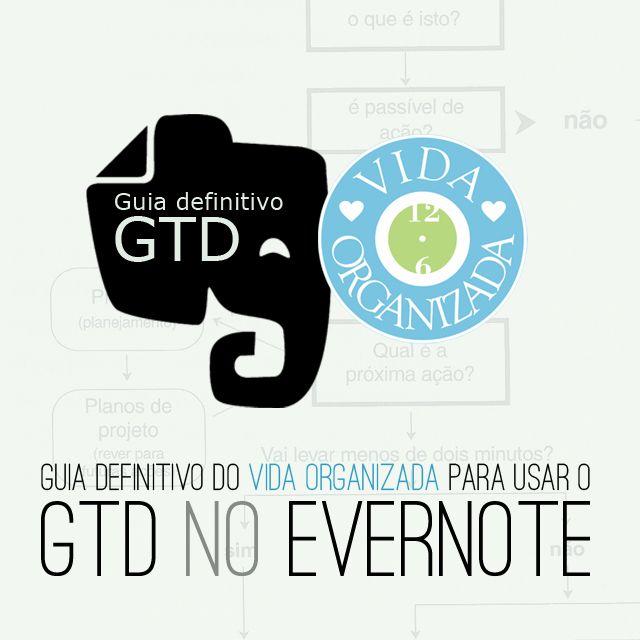 Guia definitivo do Vida Organizada para usar o GTD no Evernote – Parte 7 – Processando notas e adendo sobre cadernos