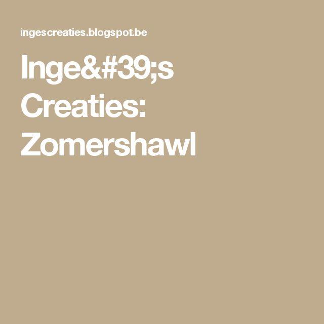 Inge's Creaties: Zomershawl