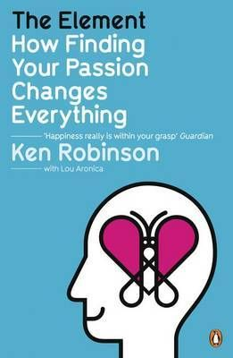 The Element: How Finding Your Passion Changes Everything #findyourpassion