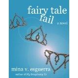 Fairy Tale Fail (Kindle Edition)By Mina V. Esguerra