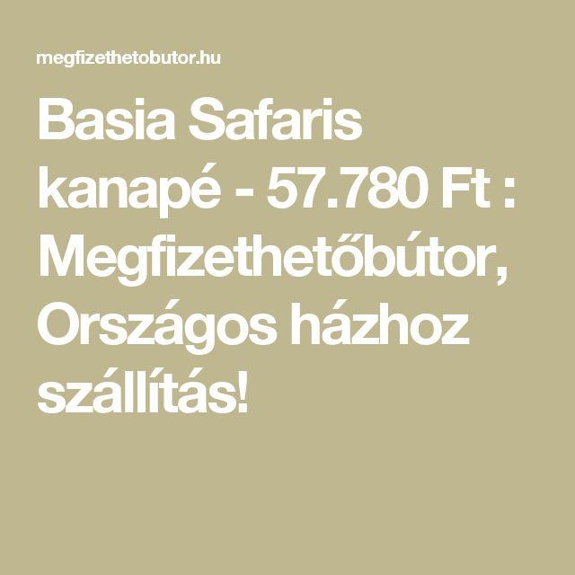 Basia Safaris kanapé - 57.780Ft : Megfizethetőbútor, Országos házhoz szállítás!
