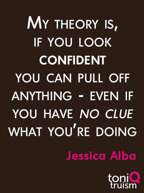 #confidence not sure I agree but it's still a pretty great quote.