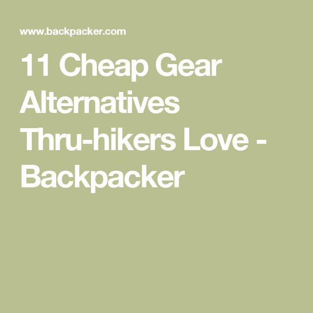 11 Cheap Gear Alternatives Thru-hikers Love - Backpacker