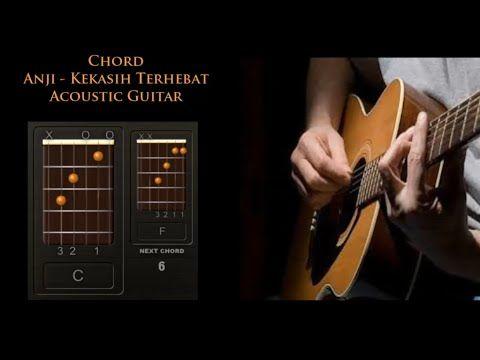 Chord Anji Kekasih Terhebat Acoustic Guitar untuk belajar kord lagu kunci gitar akustik untuk pemula.