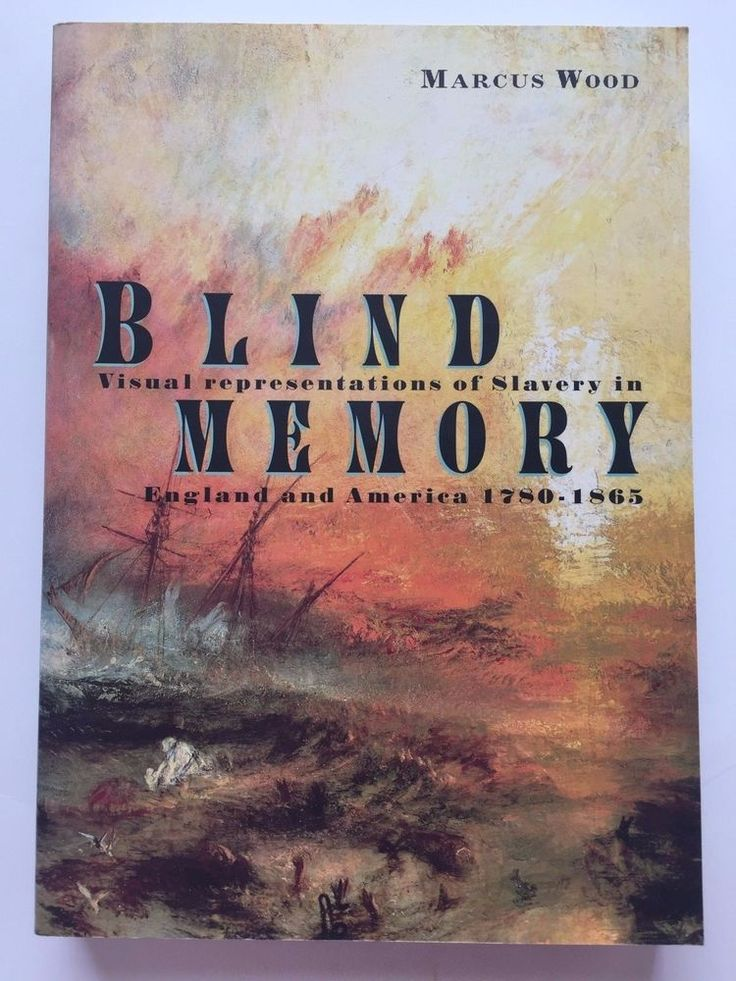 Blind Memory : Visual Representations of Slavery in England & America by M. Wood  | eBay