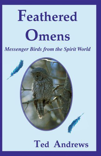 Feathered Omens: Messenger Birds from the Spirit « Pet Lovers Ads