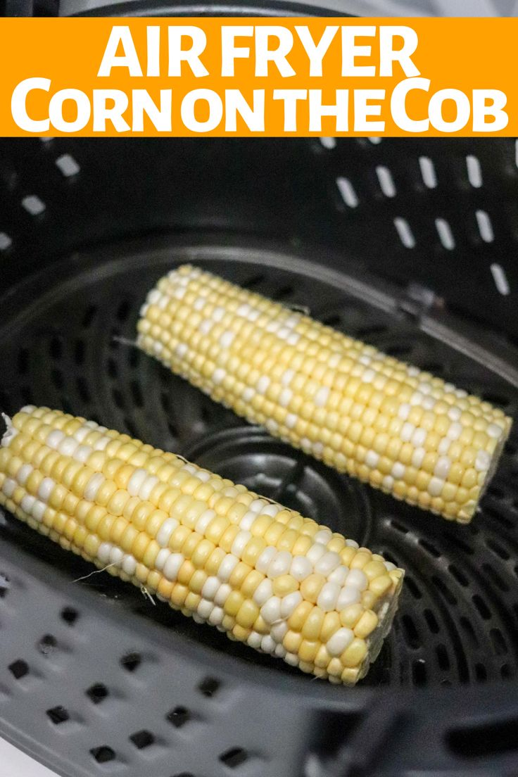 Air Fryer Corn on the Cob is easy and delish! The kernels