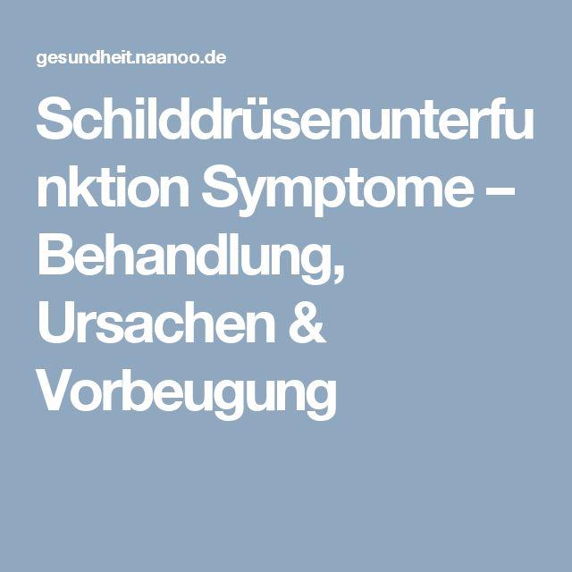 Schilddrüsenunterfunktion Symptome – Behandlung, Ursachen & Vorbeugung
