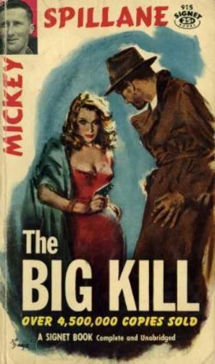 The Big Kill. Mickey Spillane