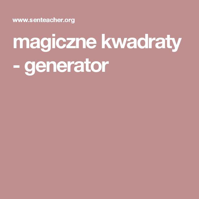 magiczne kwadraty - generator