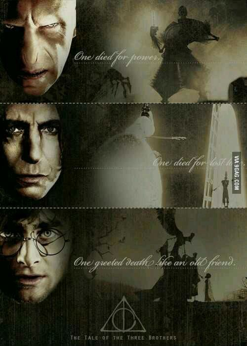 Deathy Hallows. One died for power. One died for lost love. One greeted Death like an old friend.