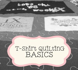 T-Shirt Quilting BASICS! {Tutorial} I wonder if my daughter would ever allow me to make a quilt out of all her t-shirts