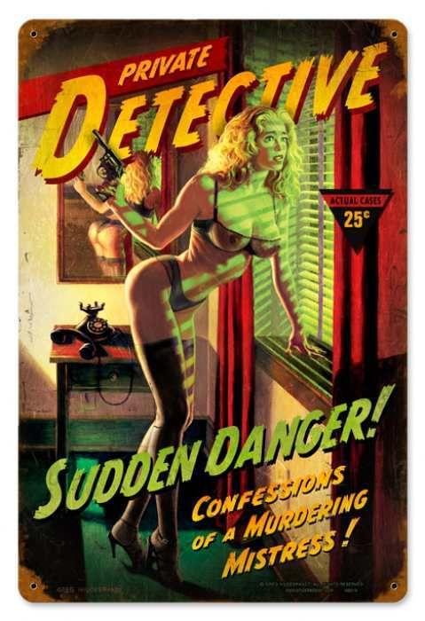 Vintage Sudden Danger - Pin-Up Girl Metal Sign