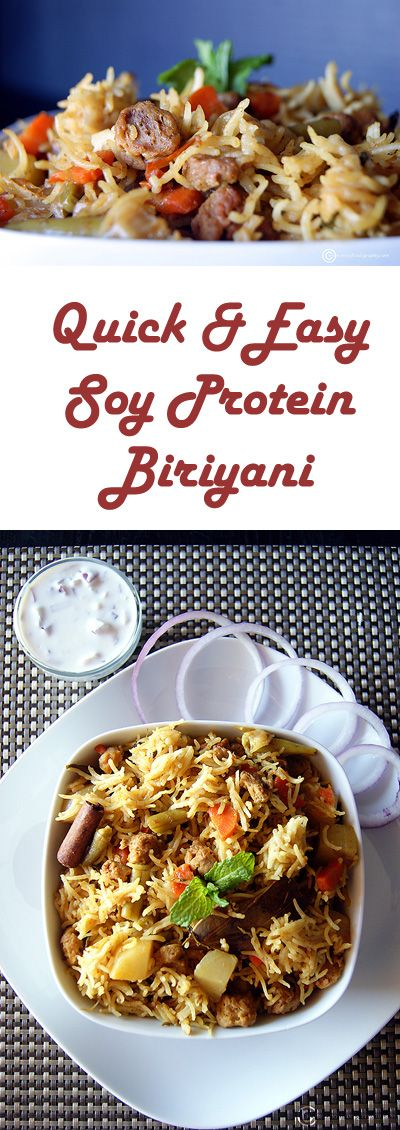 A one pot quick and easy version of the famous Indian Biriyani, made extremely healthy with the addition of vegetables and Soy Protein.