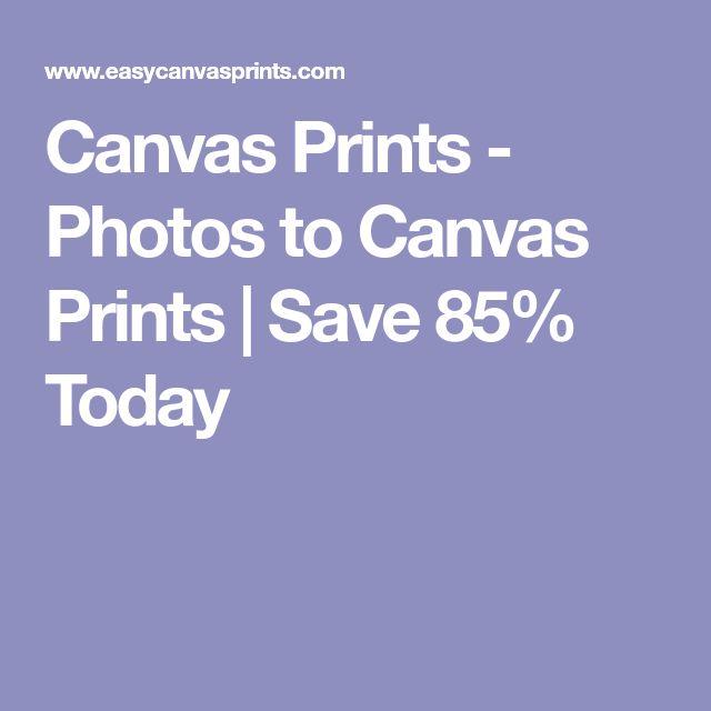 Canvas Prints - Photos to Canvas Prints   Save 85% Today